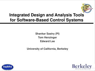 Integrated Design and Analysis Tools for Software-Based Control Systems