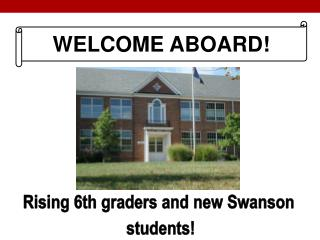 Rising 6th graders and new Swanson  students!