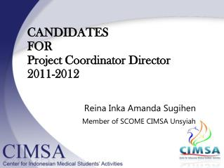 CANDIDA TES FOR  Project Coordinator Director 201 1 -201 2