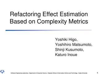 Refactoring Effect Estimation Based on Complexity Metrics