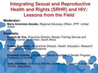 Integrating Sexual and Reproductive Health and Rights (SRHR) and HIV: Lessons from the Field