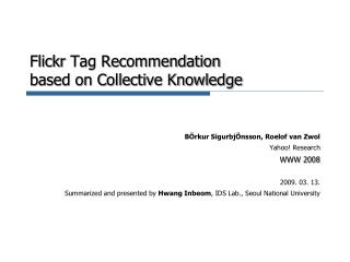 Flickr Tag Recommendation based on Collective Knowledge