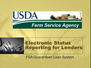 Electronic Status Reporting for Lenders