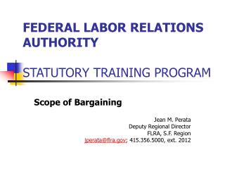 FEDERAL LABOR RELATIONS AUTHORITY STATUTORY TRAINING PROGRAM