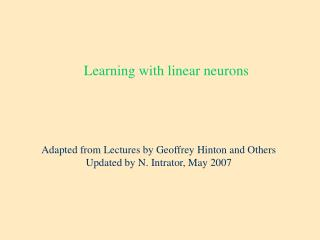Learning with linear neurons