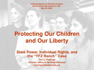 Protecting Our Children and Our Liberty