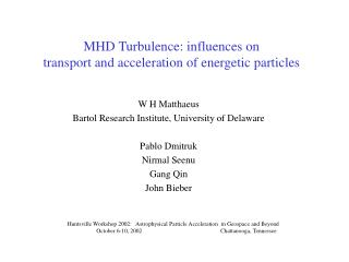 MHD Turbulence: influences on transport and acceleration of energetic particles