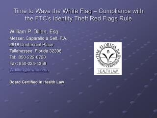 Time to Wave the White Flag – Compliance with the FTC's Identity Theft Red Flags Rule