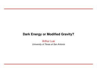 Dark Energy or Modified Gravity?