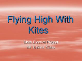 Flying High With Kites