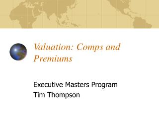 Valuation: Comps and Premiums