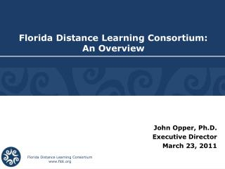 Florida Distance Learning Consortium: An Overview