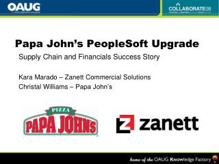 Papa John's PeopleSoft Upgrade