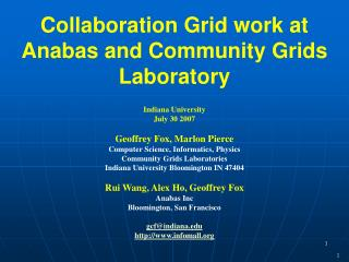 Collaboration Grid work at Anabas and Community Grids Laboratory