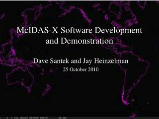 McIDAS-X Software Development and Demonstration
