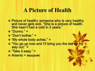 A Picture of Health