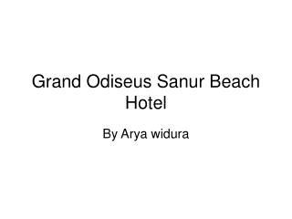 Grand Odiseus Sanur Beach Hotel