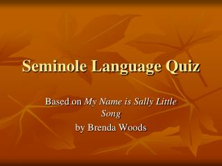Seminole Language Quiz