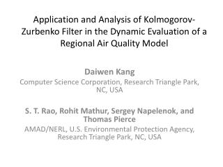 Application and Analysis of Kolmogorov-Zurbenko Filter in the Dynamic Evaluation of a Regional Air Quality Model