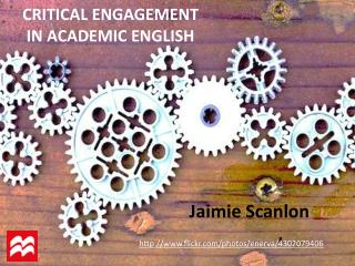 CRITICAL ENGAGEMENT IN ACADEMIC ENGLISH