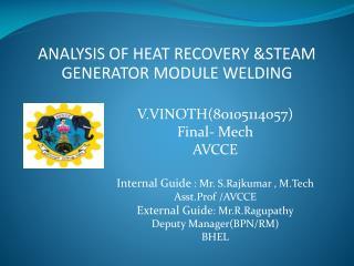 ANALYSIS OF HEAT RECOVERY &STEAM GENERATOR MODULE WELDING