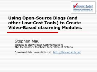 Using Open-Source Blogs (and other Low-Cost Tools) to Create Video-Based eLearning Modules.