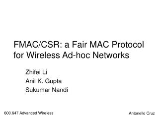 FMAC/CSR: a Fair MAC Protocol for Wireless Ad-hoc Networks