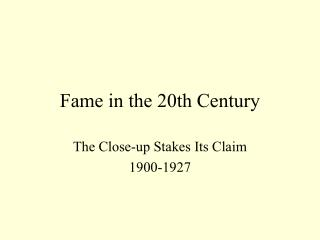 Fame in the 20th Century