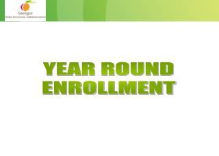 YEAR ROUND ENROLLMENT