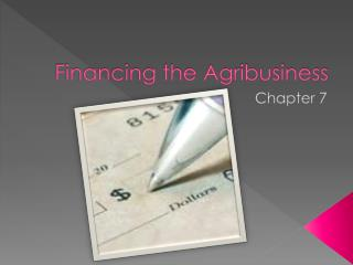 Financing the Agribusiness