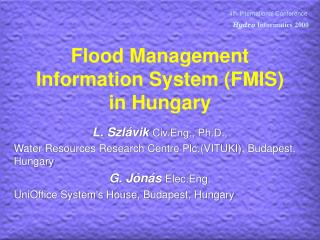 Flood Management Information System (FMIS) in Hungary