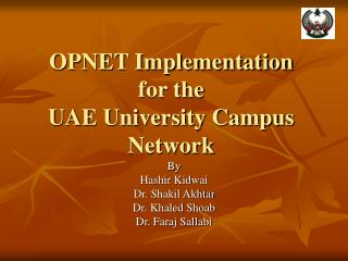 OPNET Implementation for the UAE University Campus Network