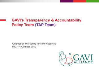 GAVI's Transparency & Accountability Policy Team  (TAP Team)