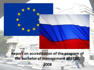 Report on accreditation of the program of the bachelor of management of ECBE,  2008