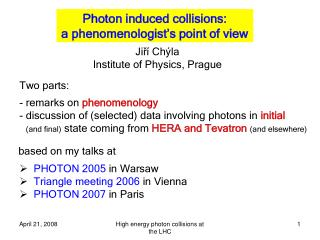 Photon induced collisions:  a phenomenologist's point of view