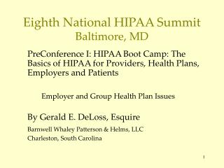Eighth National HIPAA Summit Baltimore, MD