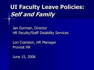 UI Faculty Leave Policies:   Self and Family
