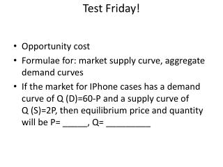 Test Friday!