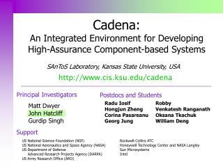 Cadena: An Integrated Environment for Developing High-Assurance Component-based Systems