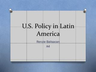 U.S. Policy in Latin America