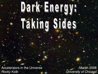 Dark Energy: Taking Sides