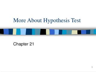 More About Hypothesis Test