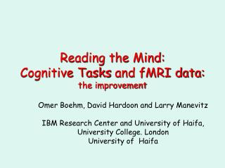 Reading the Mind: Cognitive Tasks and fMRI data: the improvement