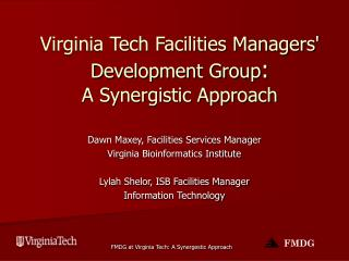 Virginia Tech Facilities Managers' Development Group :  A Synergistic Approach