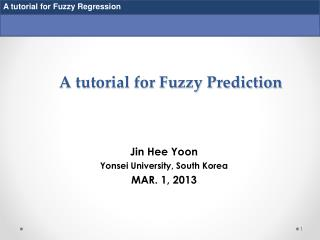 A tutorial for Fuzzy Prediction