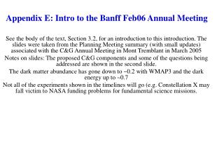 Appendix E: Intro to the Banff Feb06 Annual Meeting