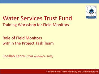 Field Monitors: Team Hierarchy and Communication