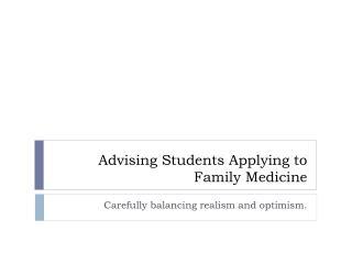 Advising Students Applying to Family Medicine