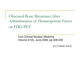 Obscured Bone Metastases After Administration of Hematopoietic Factor on FDG-PET