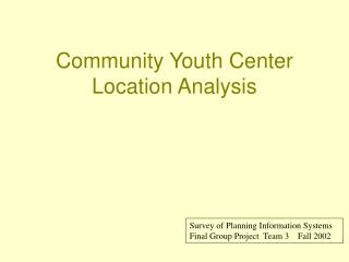 Community Youth Center Location Analysis